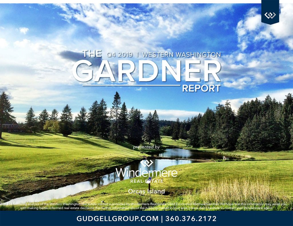 matthew gardner economist windermere real estate wally gudgell group market report western washington Q4 2019